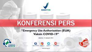 BPOM RI: Konferensi Pers EUA Vaksin COVID-19